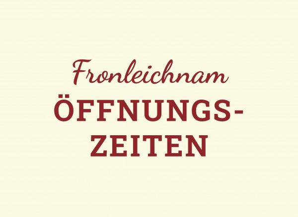 ffnungszeiten-Fronleichnam-Newsroom